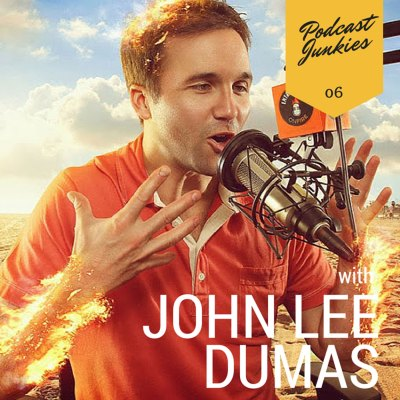 006 John Lee Dumas | This Man is Indeed an Entrepreneur on Fire!