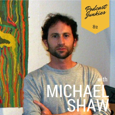 PJ082 Michael Shaw | Building an Authentic Voice and Following