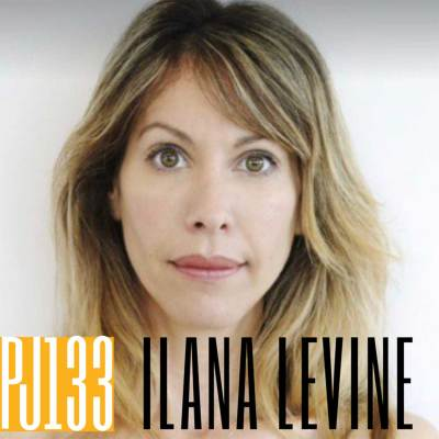 133 Ilana Levine | The Art of Conversation