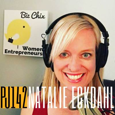 142 Natalie Eckdahl | Leveraging Your Podcast to Help Your Business Thrive