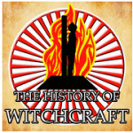 The History Of Witchcraft Podcast
