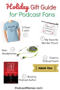 Holiday Gift Guide for Podcast Fans Podcast Maniac Blog