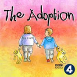 The Adoption Podcast | BBC Podcast | Best Podcasts 2017