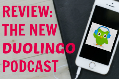 Review of the new Duolingo Spanish Podcast written by the Podcast Manic blog