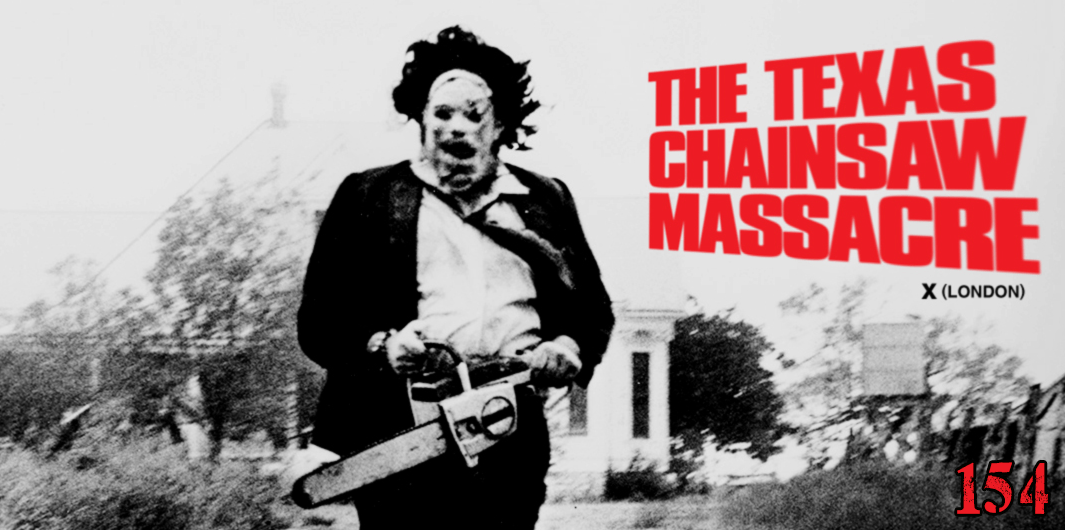 EP 154 – The Texas Chain Saw Massacre (1974)