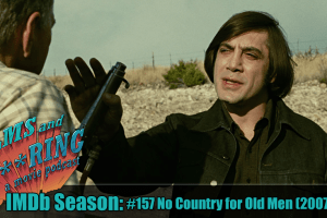 Fas222 Imdb Season 157 No Country For Old Men 2007 Films And Swearing A Movie Podcast