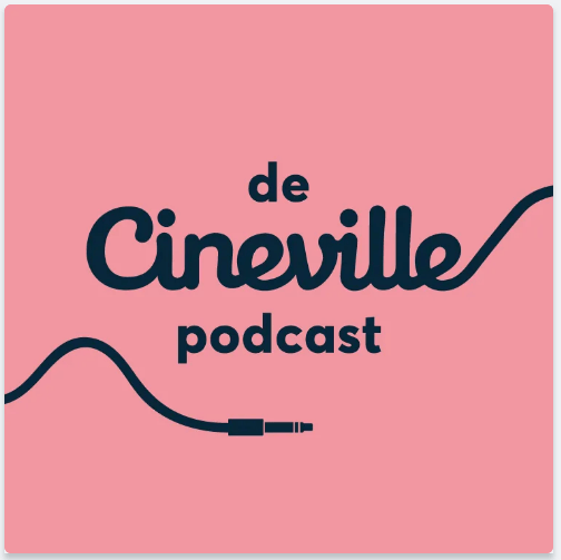 cineville podcast