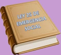 Ley 25 de emergencia social