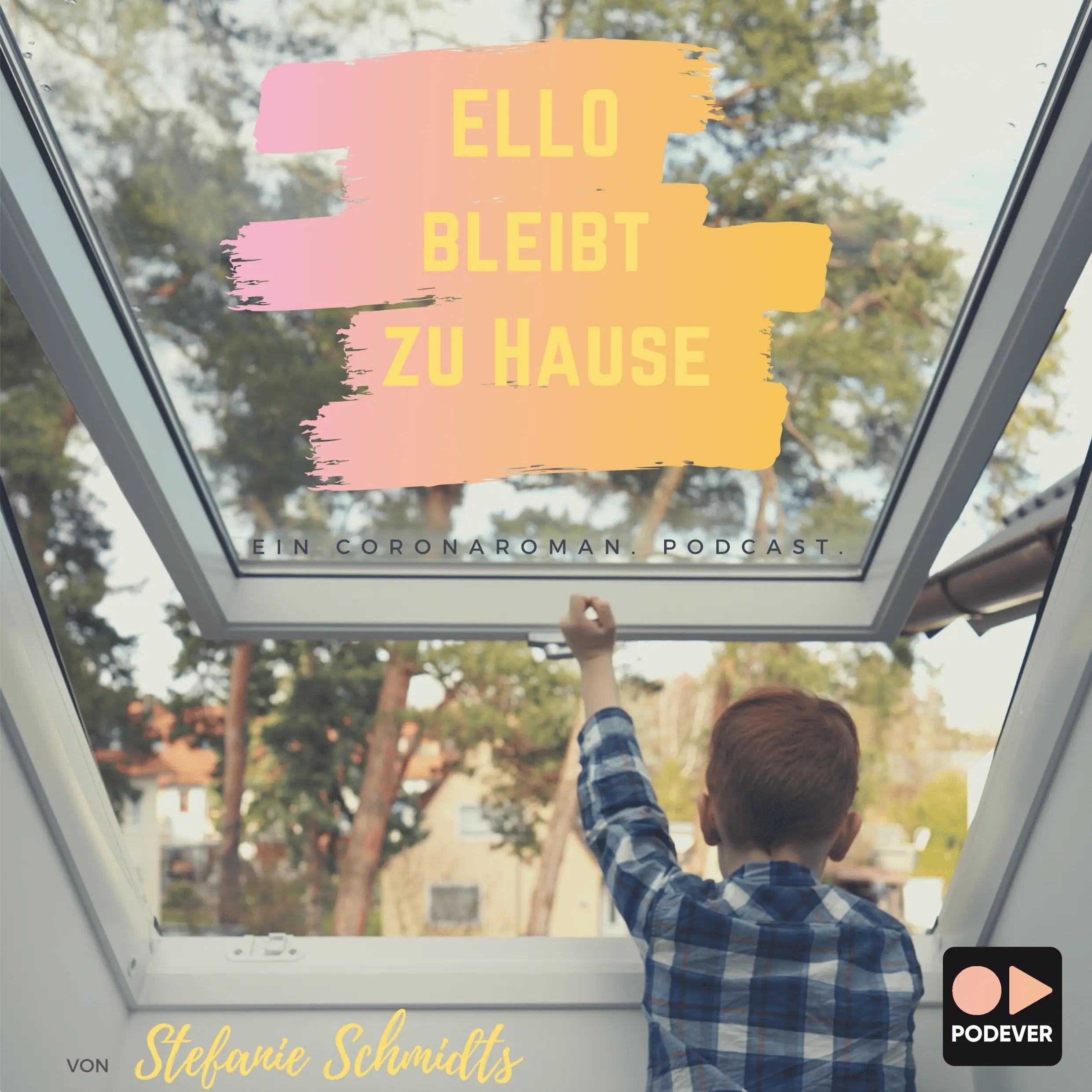Podcast: Ello bleibt zu Hause