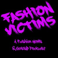 Fashion Victims Podcast