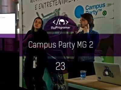 PODPROGRAMAR #23 – CAMPUS PARTY MINAS GERAIS 2