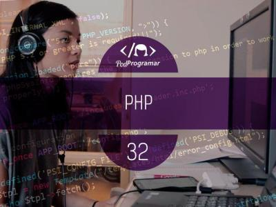PODPROGRAMAR #32: PHP