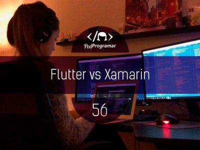 PP #56 – Flutter vs Xamarin