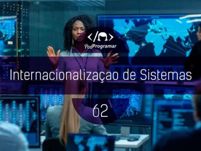 PP#62 – Internacionalização de Sistemas