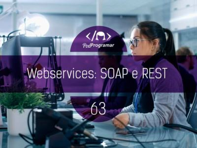 PP#63 – Webservices: SOAP e REST