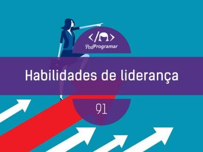 PP #91 – Habilidades de liderança