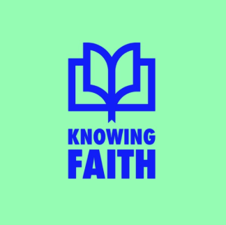 Knowing Faith Podcast