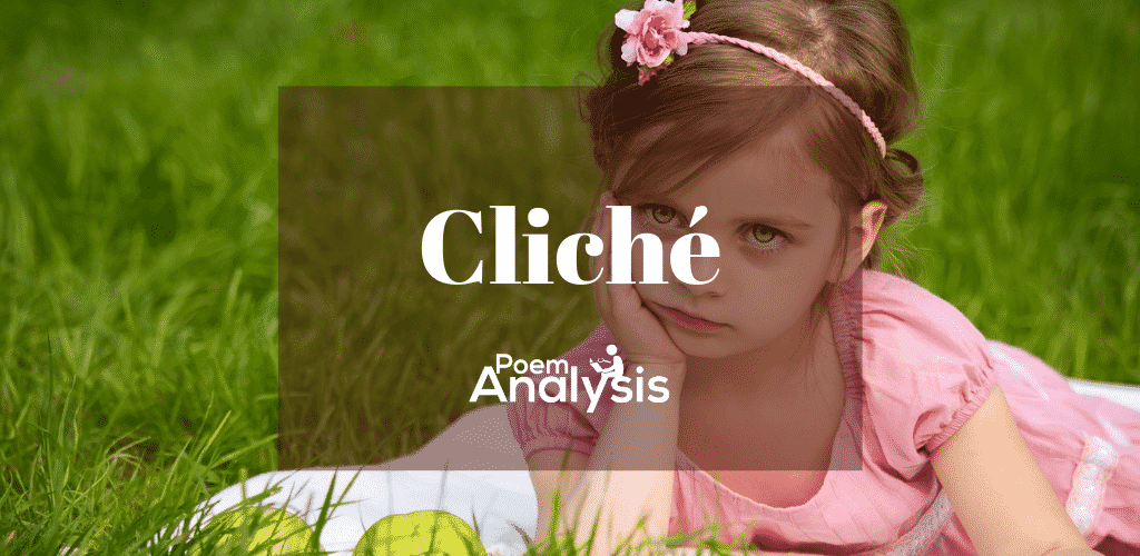 Cliché - Definition and Examples | Poem Analysis