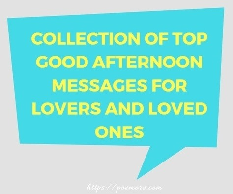 Top 50 Good Afternoon Messages for Him or Her