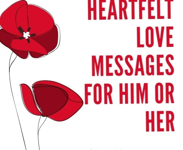 205 Heartfelt Love Messages For Him Or Her I Miss You Good Morning