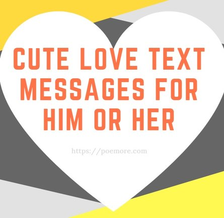 Short love text messages for her