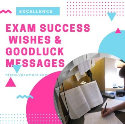 Exam Wishes for Loved Ones