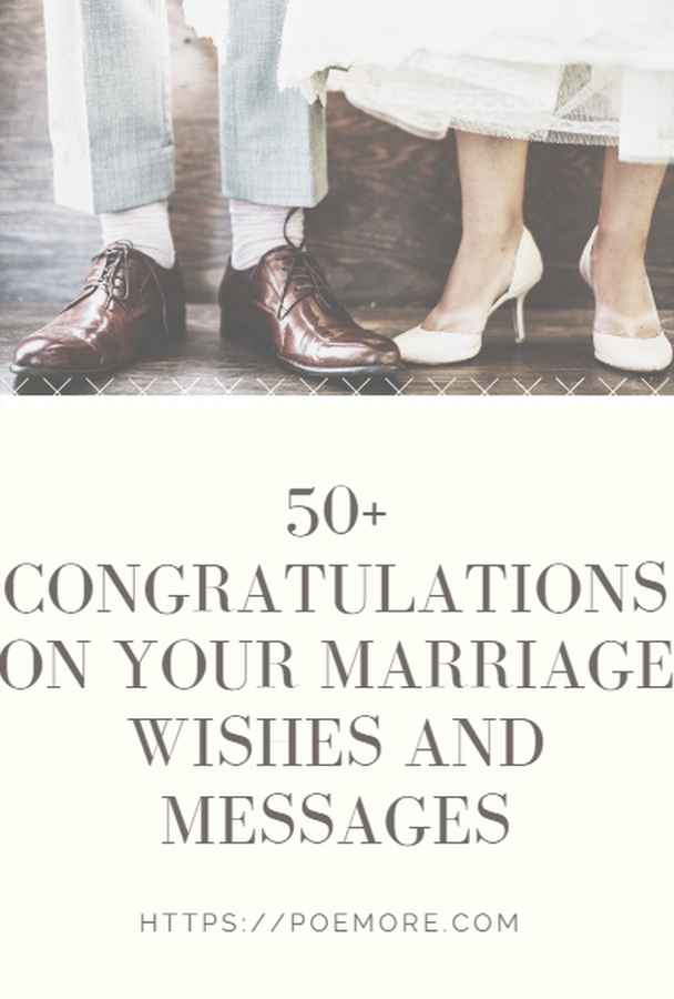 50 congratulations on your marriage wishes and messages
