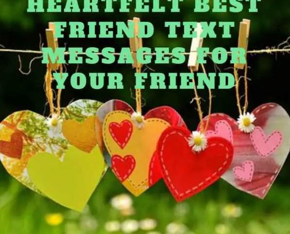 100 Heartfelt Best Friend Text Messages For Your Friend