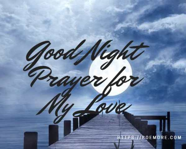 40+ Good Night Prayer for My Love