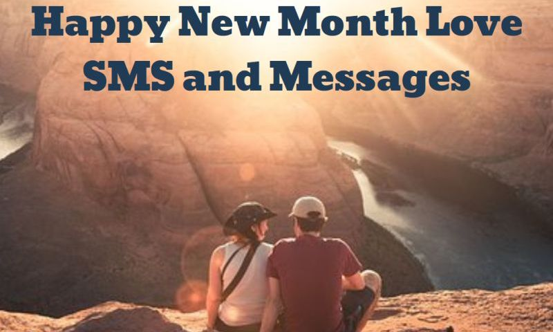 100 Happy New Month Love Text SMS and Quotes (2019)