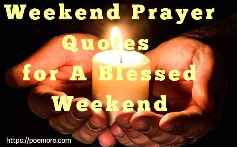 Weekend Prayer Quotes