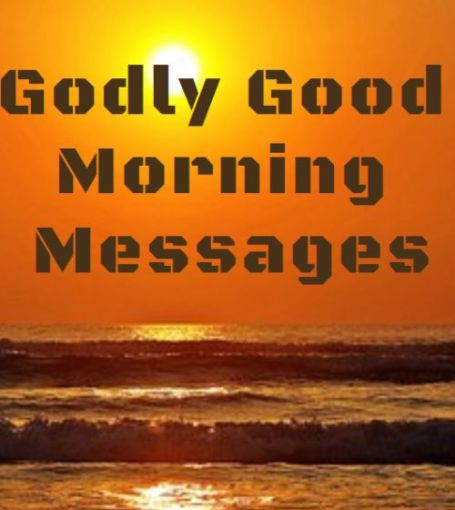 Godly Good Morning Messages Quotes