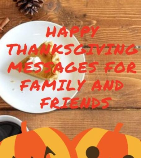 50+ Happy Thanksgiving Messages for Family and Friends (2020)