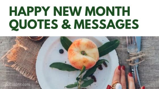 (2020) Happy New Month Quotes and Wishes