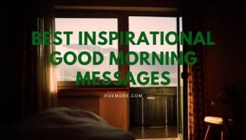 Sweet Good Morning Motivational Text Messages, Wishes And