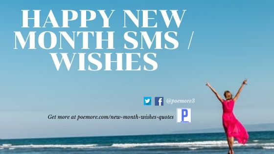 Happy New Month SMS Messages Wishes