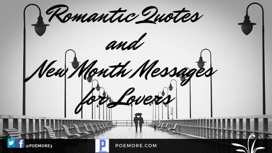 Superb Romantic Messages and New Month Wishes for Lovers