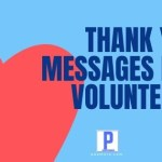 Thank You Messages for Volunteers in Paragraphs and Letters