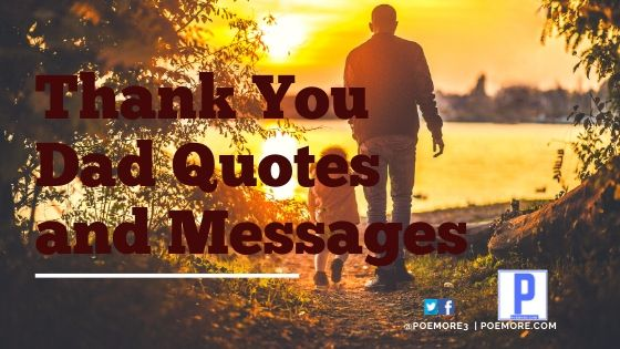50 Thank You Dad Quotes and Messages Every Father Will Love