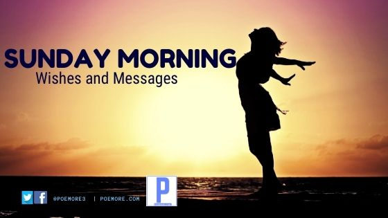 Sunday Morning Wishes and Messages