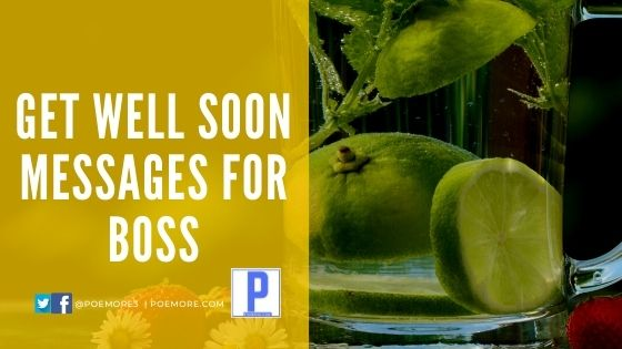 Special Get Well Soon Messages to Boss
