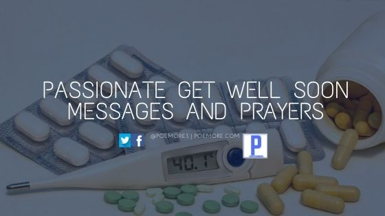 Passionate Get Well Soon Messages and Prayers