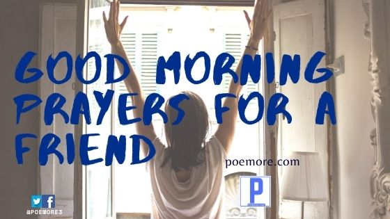 Good Morning Prayers to a Friend