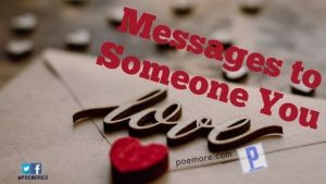 Messages to Someone You Love