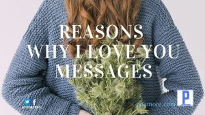 50 Reasons Why I Love You Messages