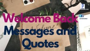 Welcome Back Messages