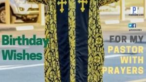 Birthday Wishes to my Pastor