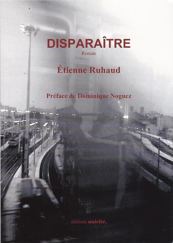"""""""Disparaître"""", d'Etienne Ruhaud"""