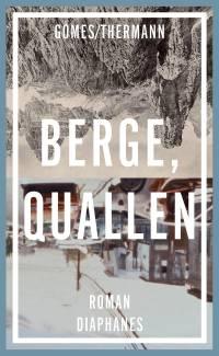 Gomes/Thermann: Berge, Quallen