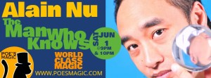 Grand Opening with Alain Nu | 9:PM @ Poe's Magic Theatre at The Lord Baltimore Hotel | Baltimore | Maryland | United States